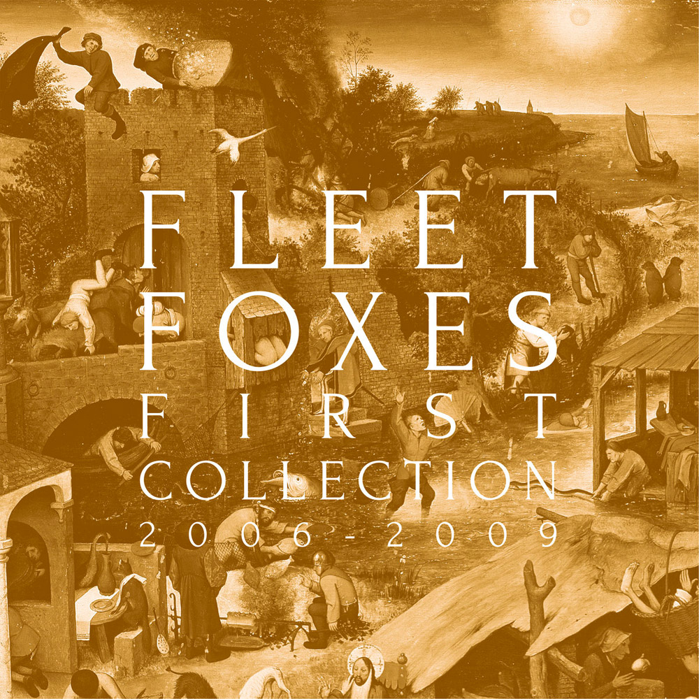 Discos noviembre - FLEET FOXES, First Collection- 2006-2009