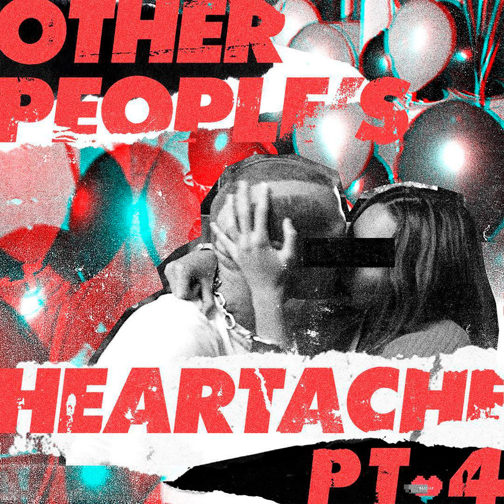BASTILLE – Other people's heartache, Part 4