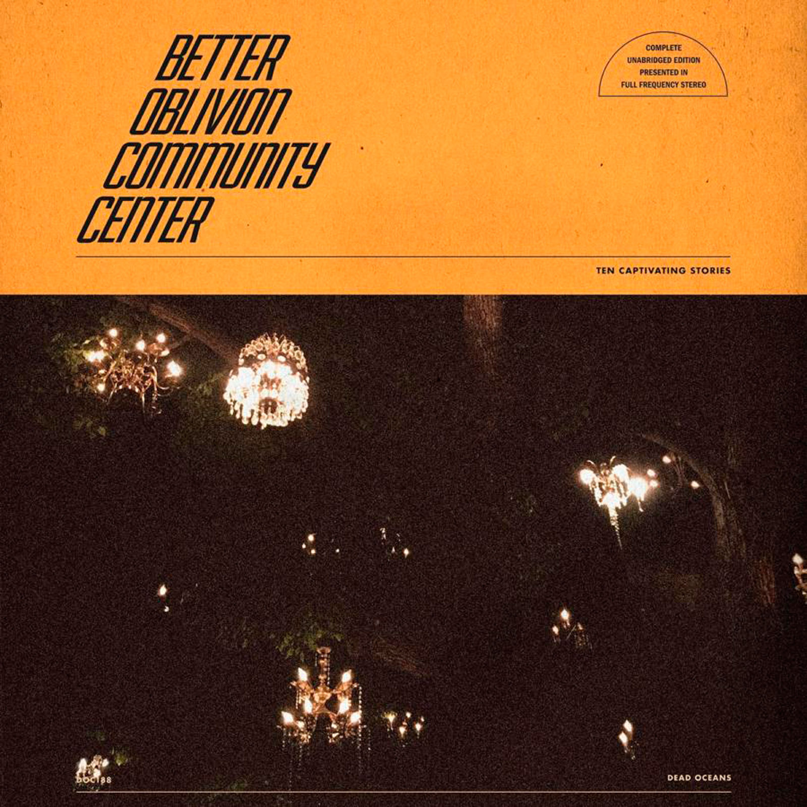 Mejores discos de enero 2019. BETTER OBLIVION COMMUNITY CENTER – Better Oblivion Community Center