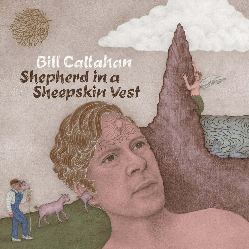 Discos de junio - BILL CALLAHAN – Shepherd in a Sheepskin Vest