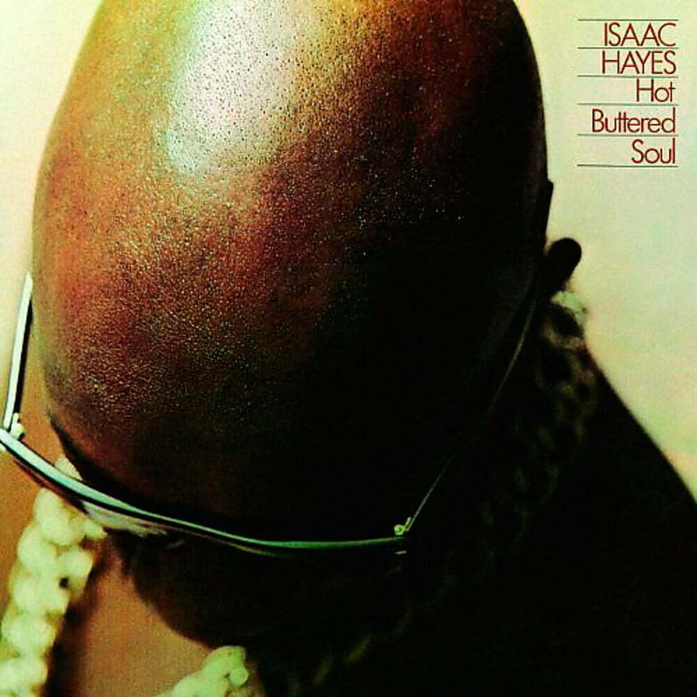 Discos de 1969, Isaac Hayes – Hot Buttered Soul