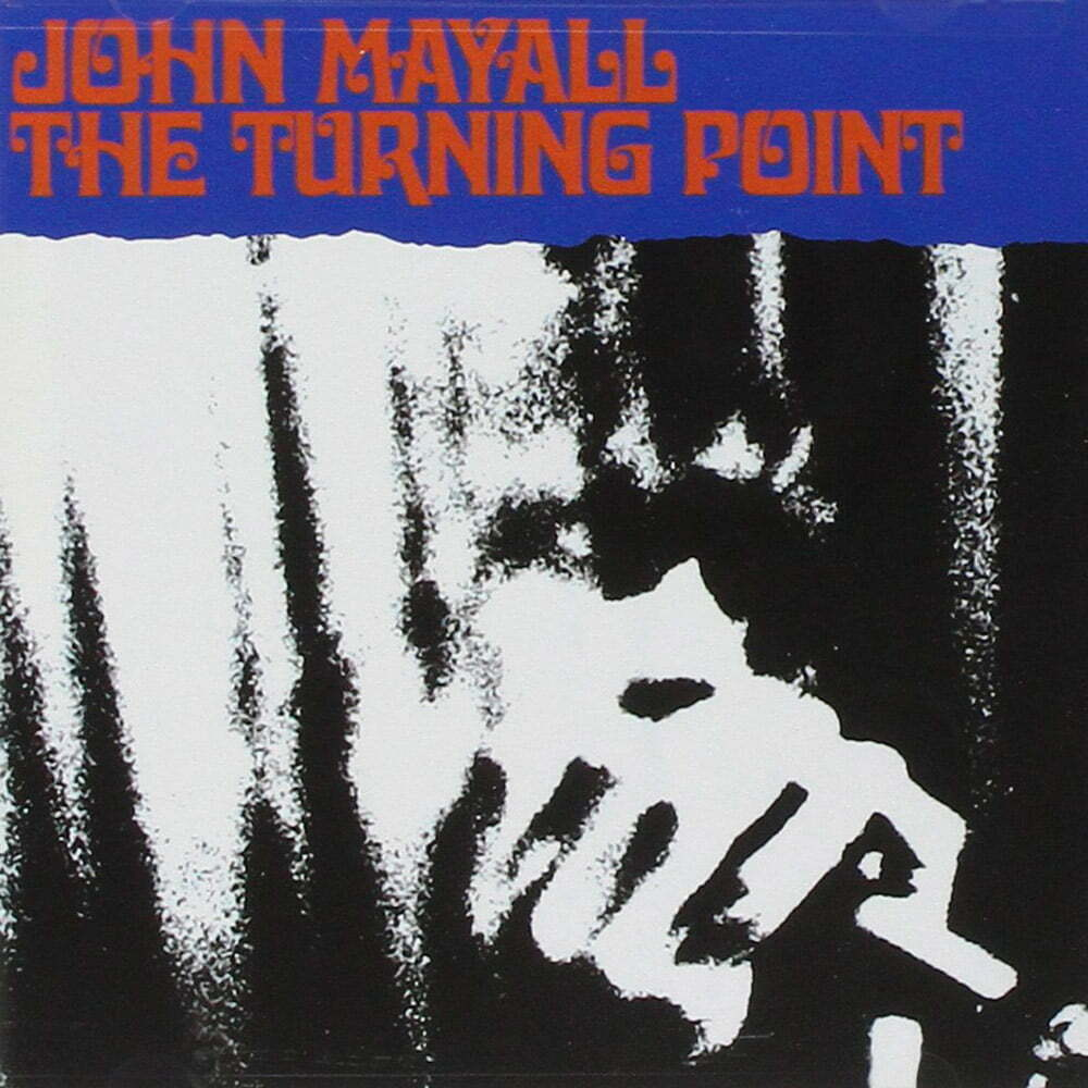 Discos de 1969, John Mayall – The Turning Point