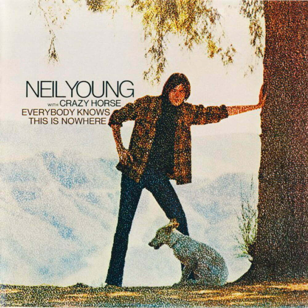 Discos de 1969, NEIL YOUNG & CRAZY HORSE – Everybody Knows This Is Nowhere