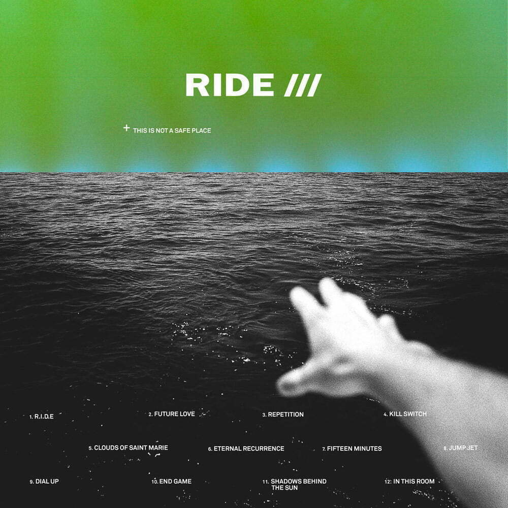 Mejores discos julio-agosto, RIDE – This is not a safe place