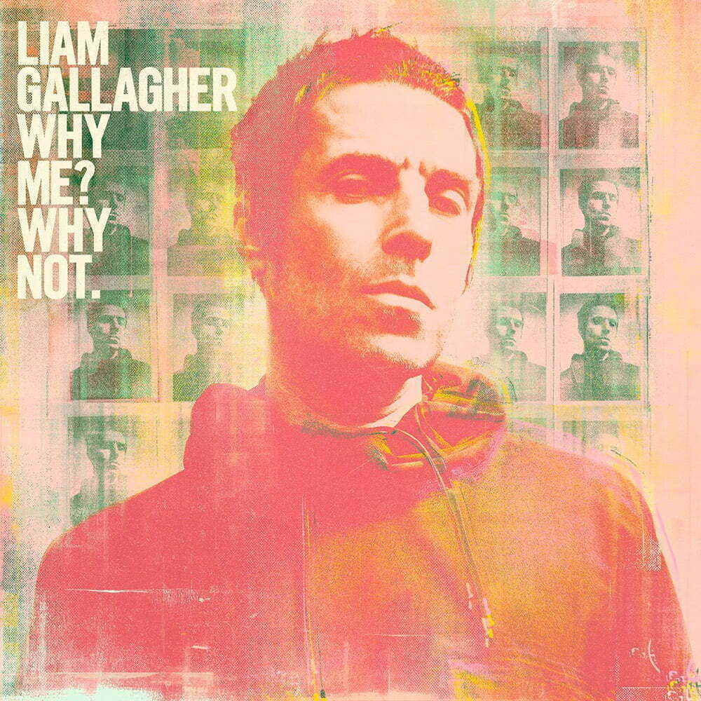 Los mejores discos de septiembre 2019 - LIAM GALLAGHER – Why me? Why not?