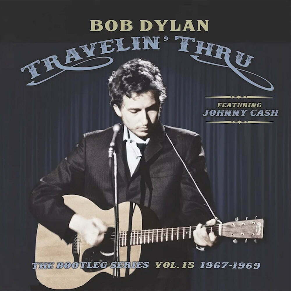 Bob Dylan - Travellin' Thru