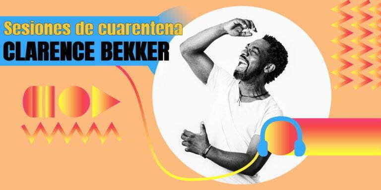 Sesiones de cuarentena. Una playlist de Clarence Bekker