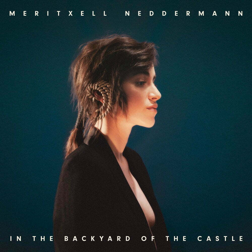 MERITXELL NEDDERMANN – In The Backyard Of The Castle