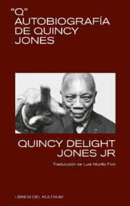 Quincy Jones - Libros del Kultrum