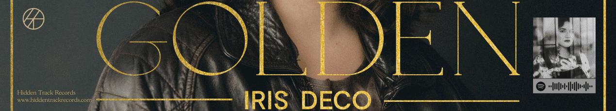 Iris Deco - 'Golden' (Hidden Track Records, 2021)